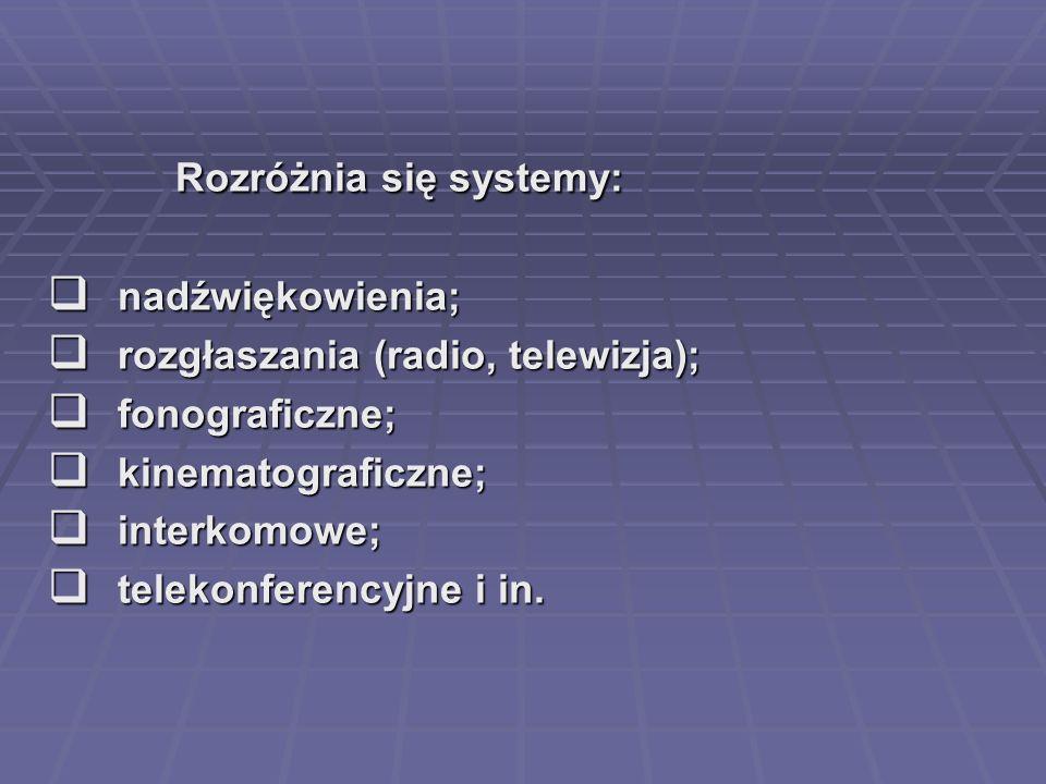 Rozróżnia się systemy: