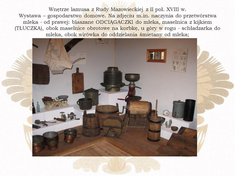 Wnętrze lamusa z Rudy Mazowieckiej z II poł. XVIII w