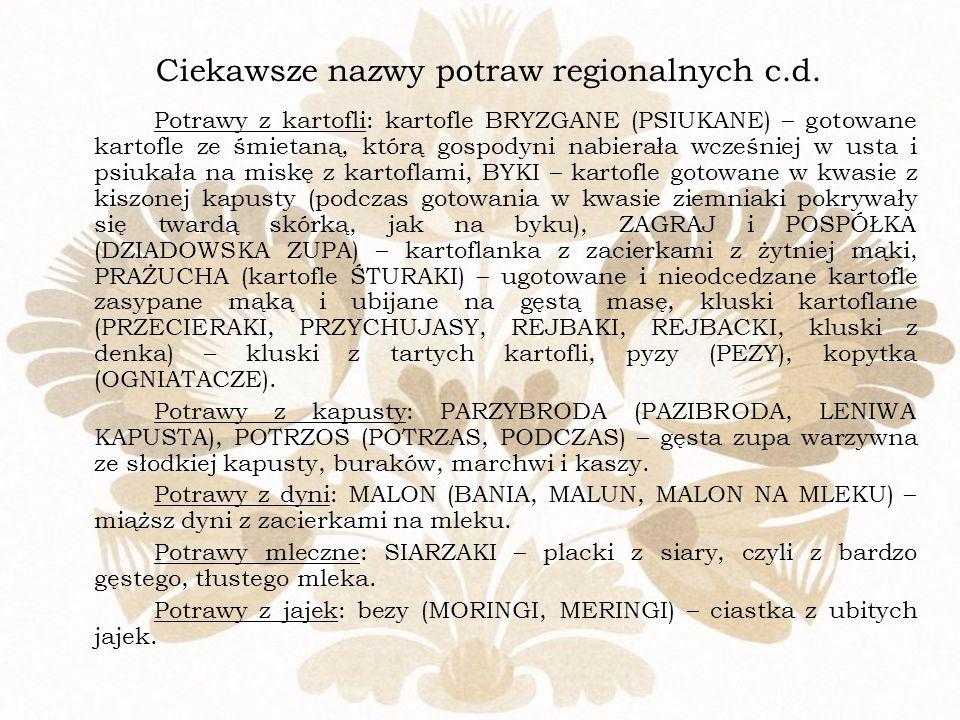 Ciekawsze nazwy potraw regionalnych c.d.