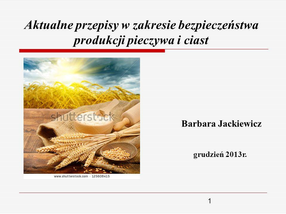 Aktualne przepisy w zakresie bezpieczeństwa produkcji pieczywa i ciast