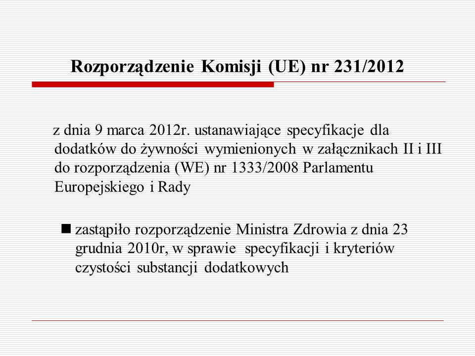 Rozporządzenie Komisji (UE) nr 231/2012