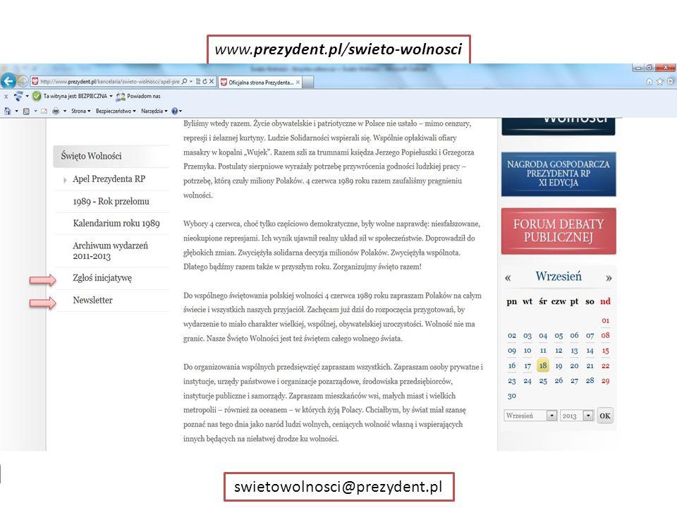 www.prezydent.pl/swieto-wolnosci swietowolnosci@prezydent.pl