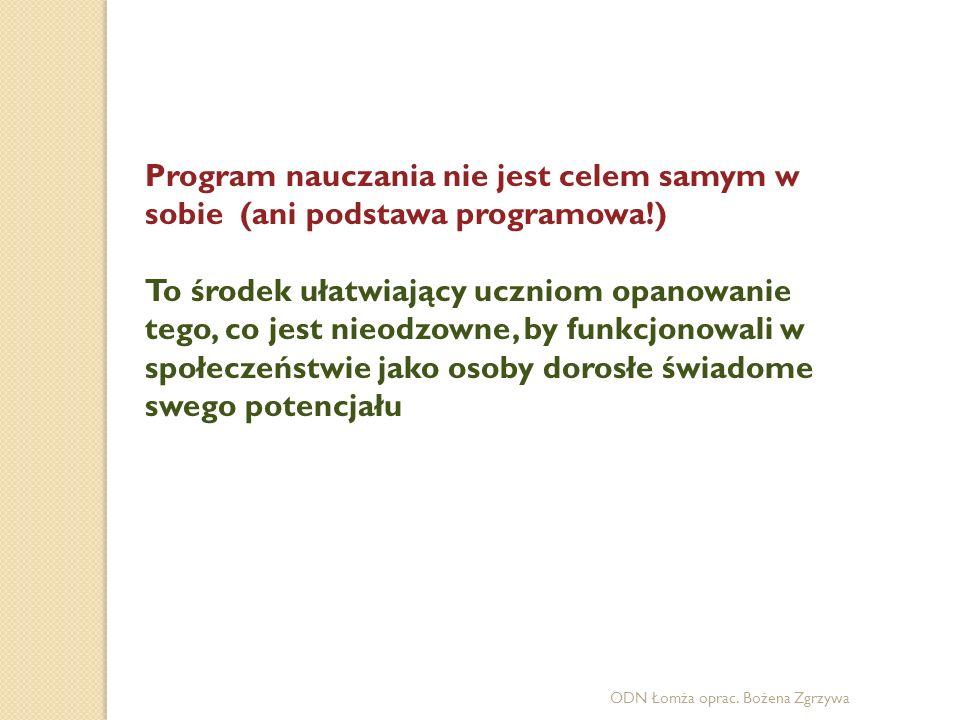 Program nauczania nie jest celem samym w sobie (ani podstawa programowa!)