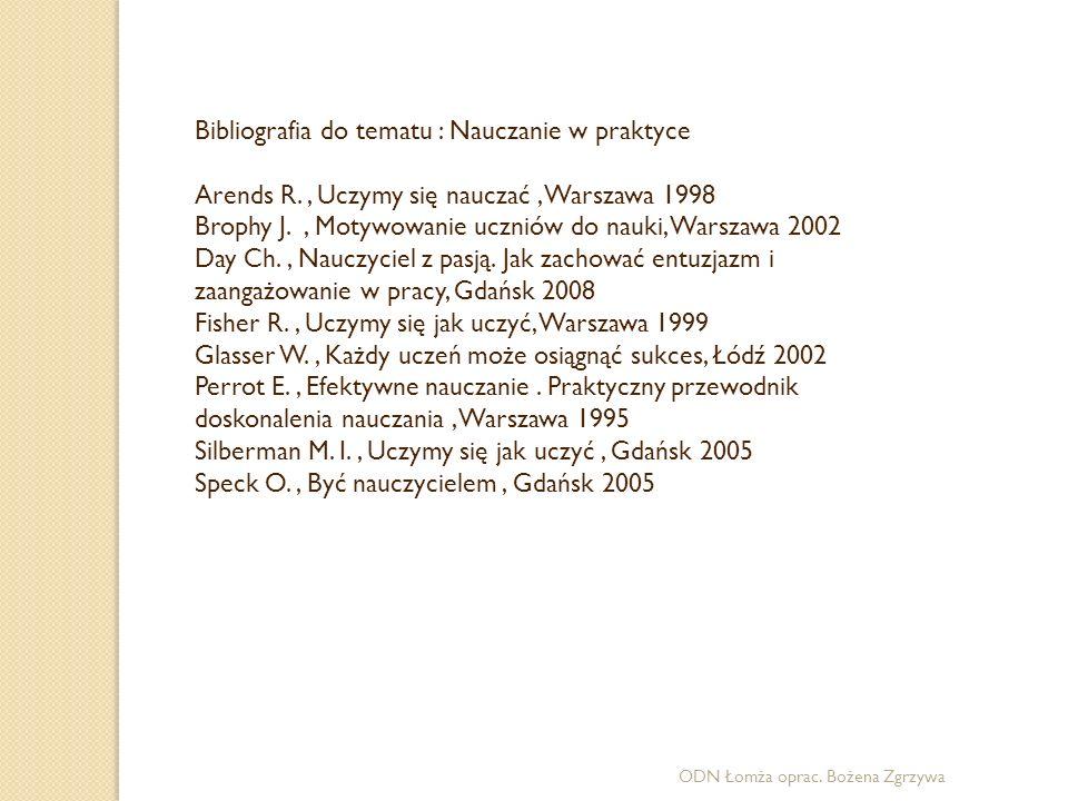 Bibliografia do tematu : Nauczanie w praktyce