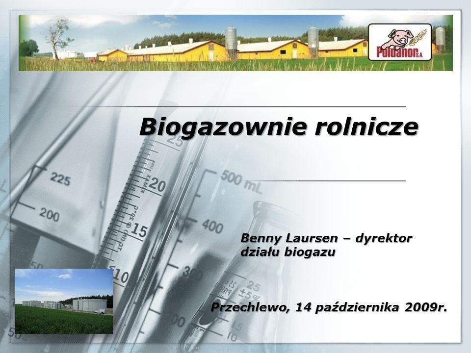 Biogazownie rolnicze Benny Laursen – dyrektor działu biogazu