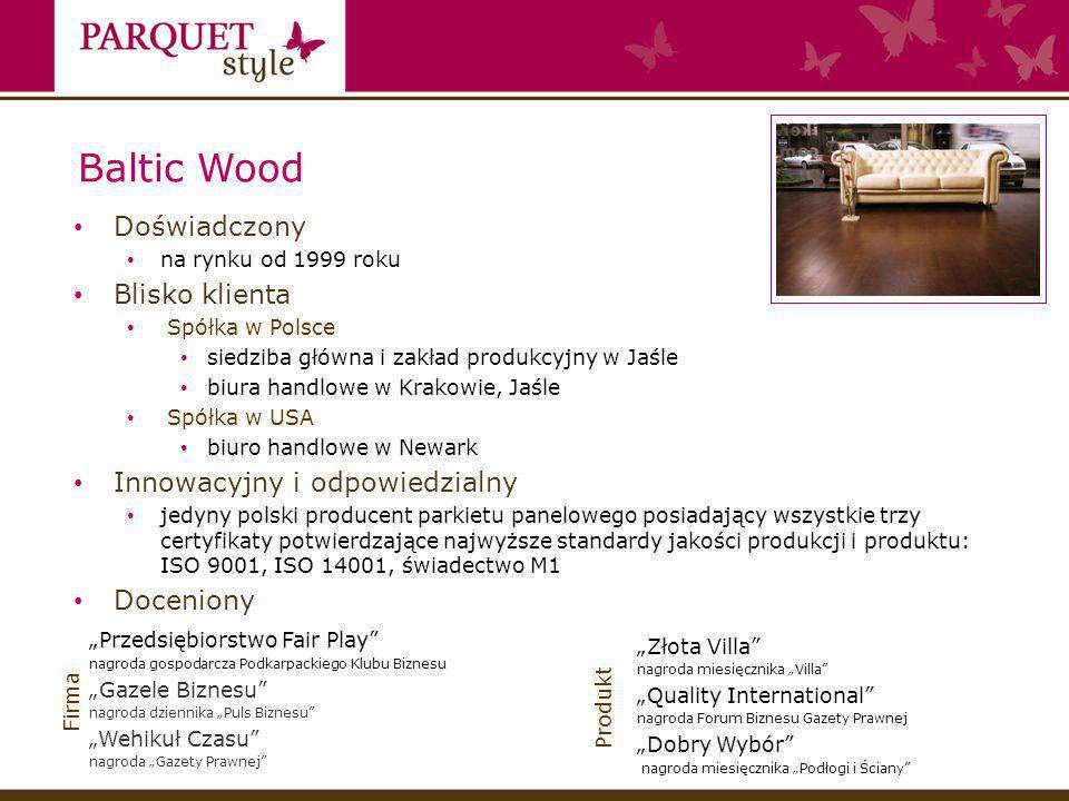 Baltic Wood Doświadczony Blisko klienta Innowacyjny i odpowiedzialny