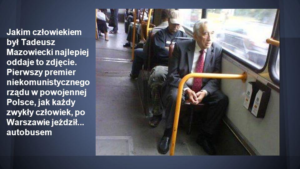 Jakim człowiekiem był Tadeusz Mazowiecki najlepiej oddaje to zdjęcie