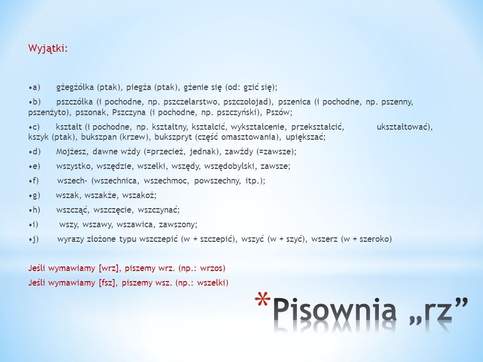 """Pisownia """"rz Wyjątki:"""