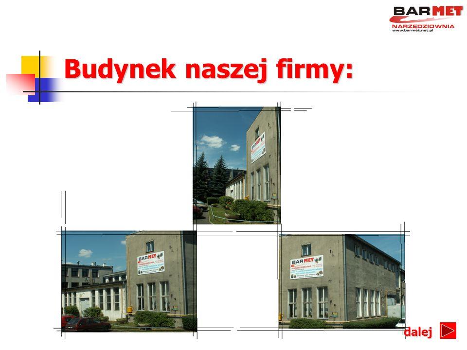 Budynek naszej firmy: dalej