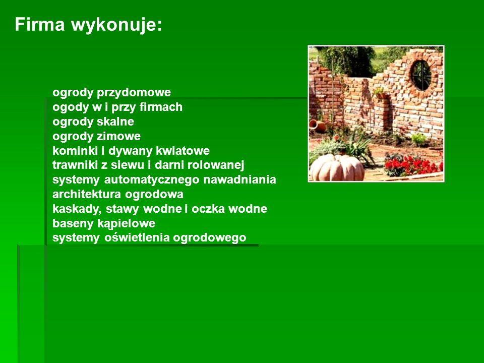 Firma wykonuje: ogrody przydomowe ogody w i przy firmach ogrody skalne