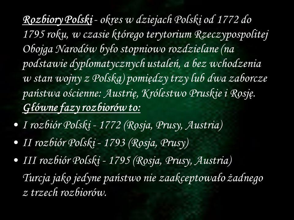 I rozbiór Polski - 1772 (Rosja, Prusy, Austria)