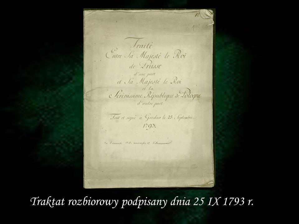 Traktat rozbiorowy podpisany dnia 25 IX 1793 r.