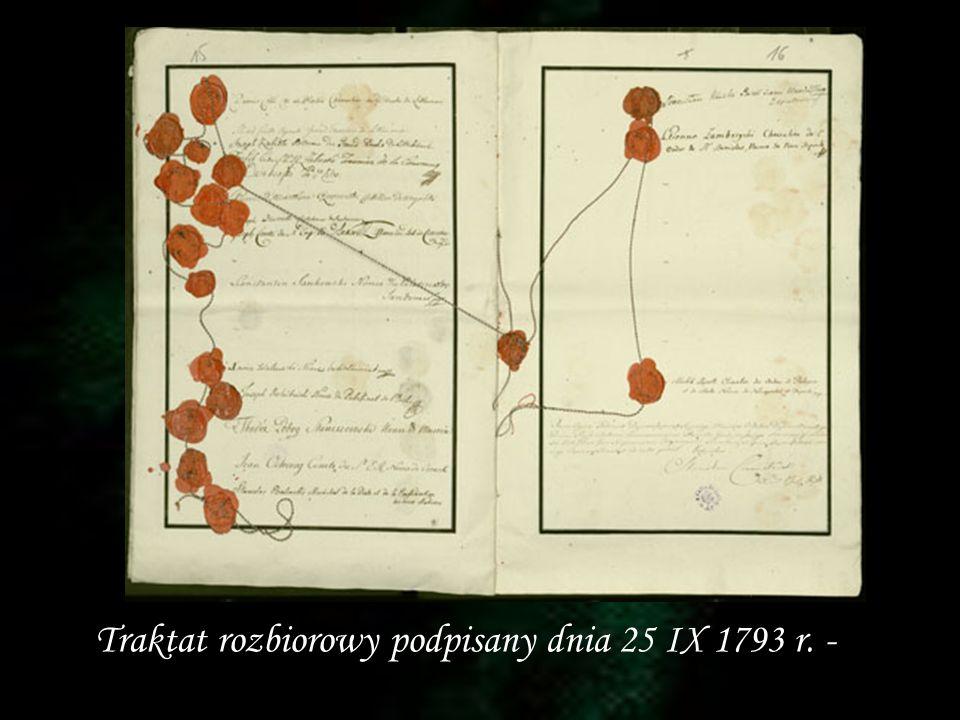 Traktat rozbiorowy podpisany dnia 25 IX 1793 r. -