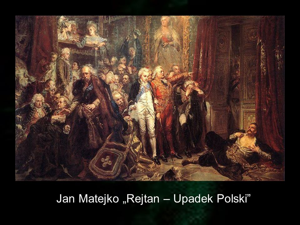 """Jan Matejko """"Rejtan – Upadek Polski"""