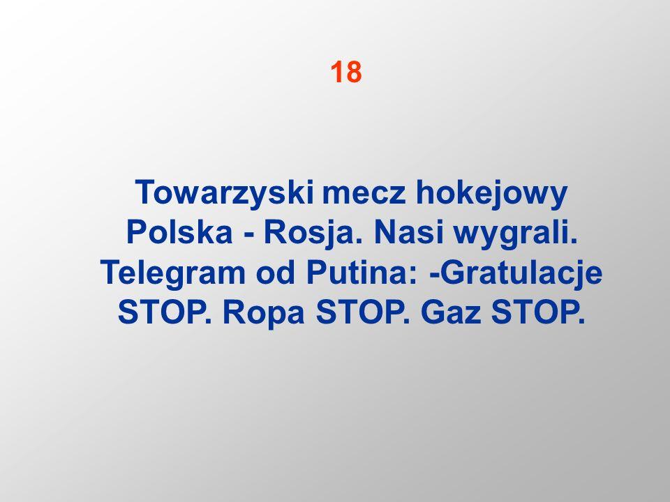 18 Towarzyski mecz hokejowy Polska - Rosja. Nasi wygrali.