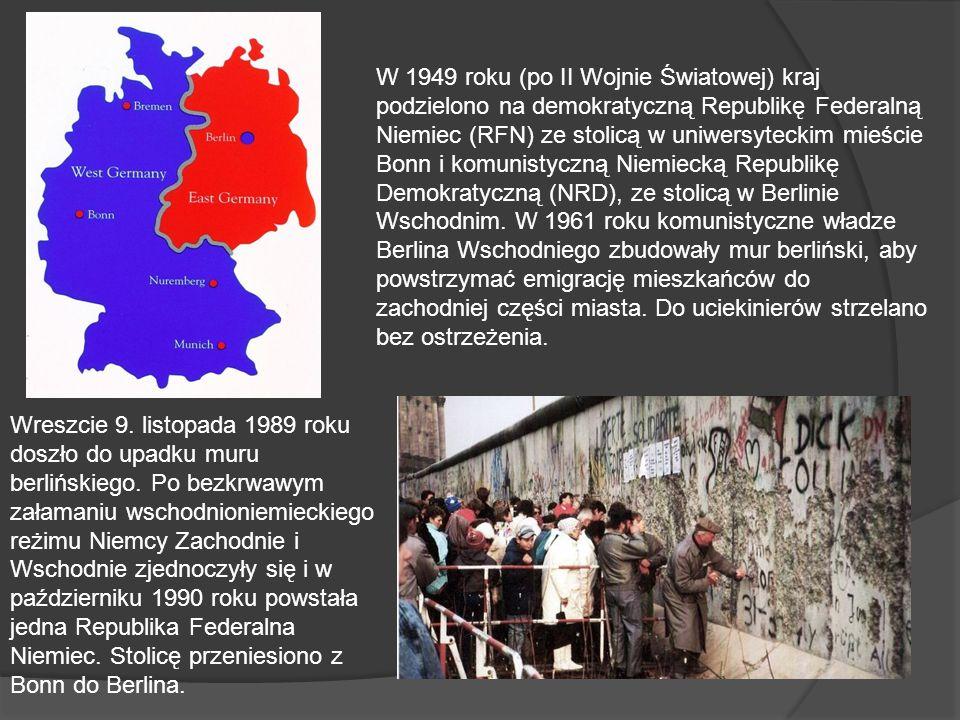 W 1949 roku (po II Wojnie Światowej) kraj podzielono na demokratyczną Republikę Federalną Niemiec (RFN) ze stolicą w uniwersyteckim mieście Bonn i komunistyczną Niemiecką Republikę Demokratyczną (NRD), ze stolicą w Berlinie Wschodnim. W 1961 roku komunistyczne władze Berlina Wschodniego zbudowały mur berliński, aby powstrzymać emigrację mieszkańców do zachodniej części miasta. Do uciekinierów strzelano bez ostrzeżenia.