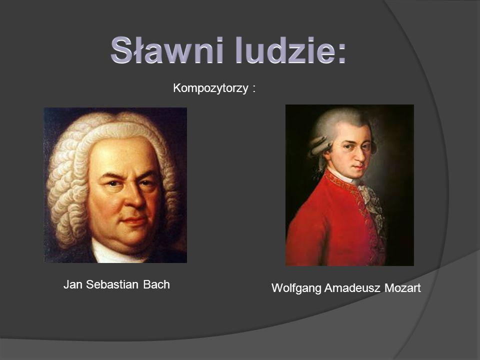 Sławni ludzie: Kompozytorzy : Jan Sebastian Bach