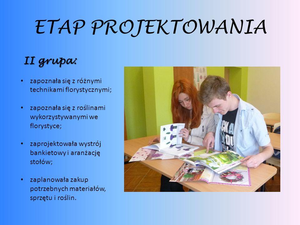 ETAP PROJEKTOWANIA II grupa: