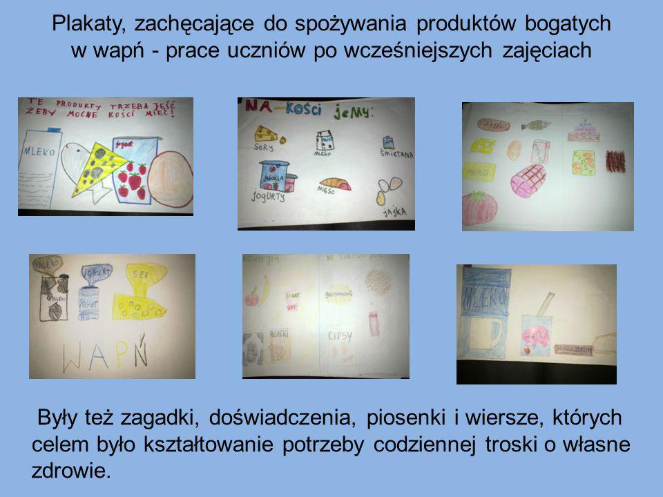 Plakaty, zachęcające do spożywania produktów bogatych w wapń - prace uczniów po wcześniejszych zajęciach