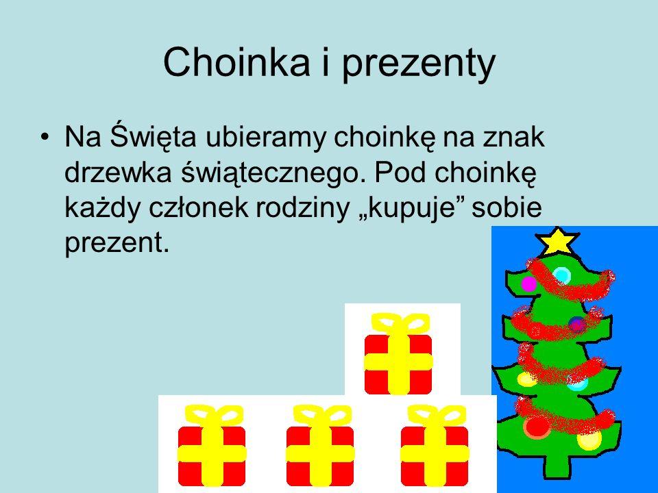 Choinka i prezenty Na Święta ubieramy choinkę na znak drzewka świątecznego.