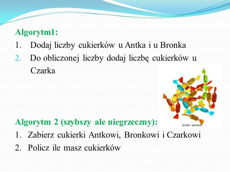 1. Dodaj liczby cukierków u Antka i u Bronka