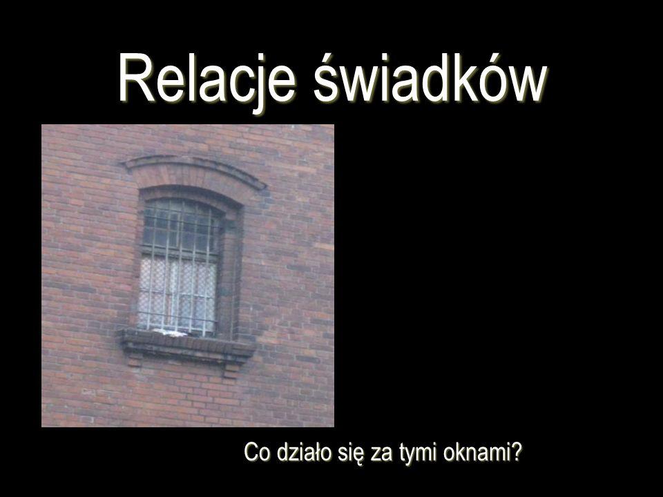 Co działo się za tymi oknami