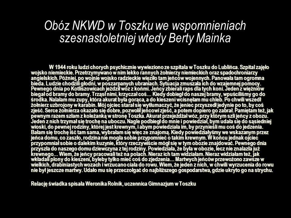 Obóz NKWD w Toszku we wspomnieniach szesnastoletniej wtedy Berty Mainka