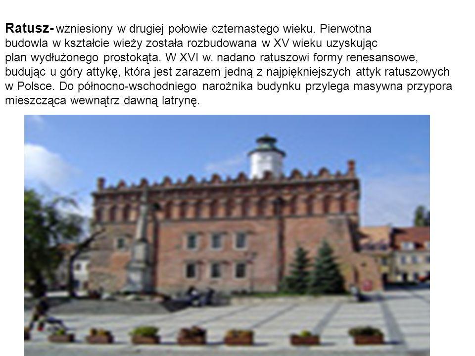 Ratusz- wzniesiony w drugiej połowie czternastego wieku