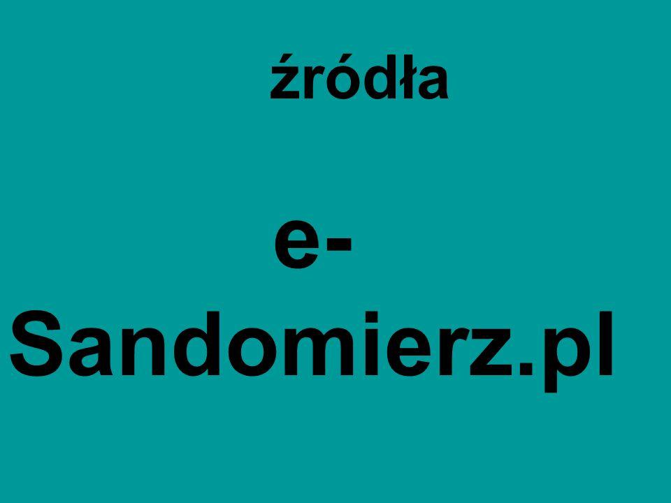 źródła e-Sandomierz.pl