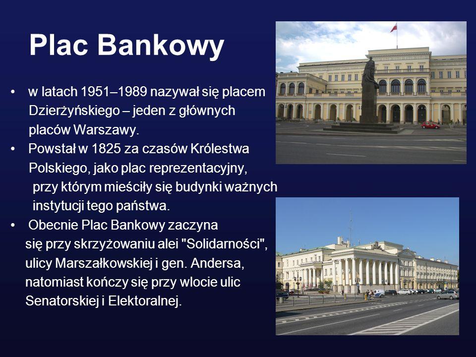 Plac Bankowy w latach 1951–1989 nazywał się placem