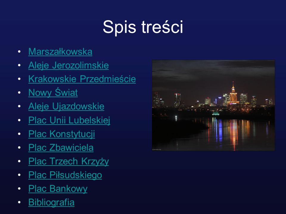 Spis treści Marszałkowska Aleje Jerozolimskie Krakowskie Przedmieście