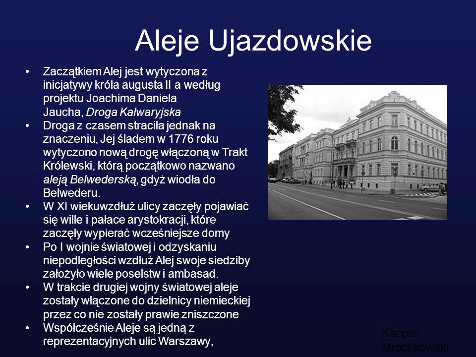 Aleje Ujazdowskie Kacper Mroczkowski