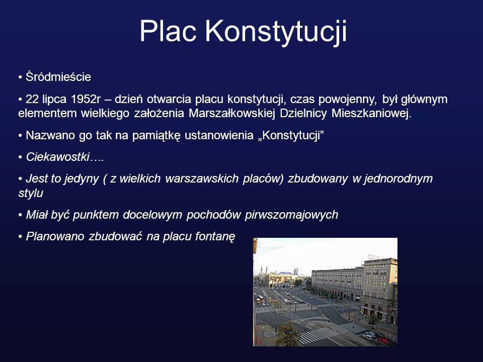 Plac Konstytucji Śródmieście