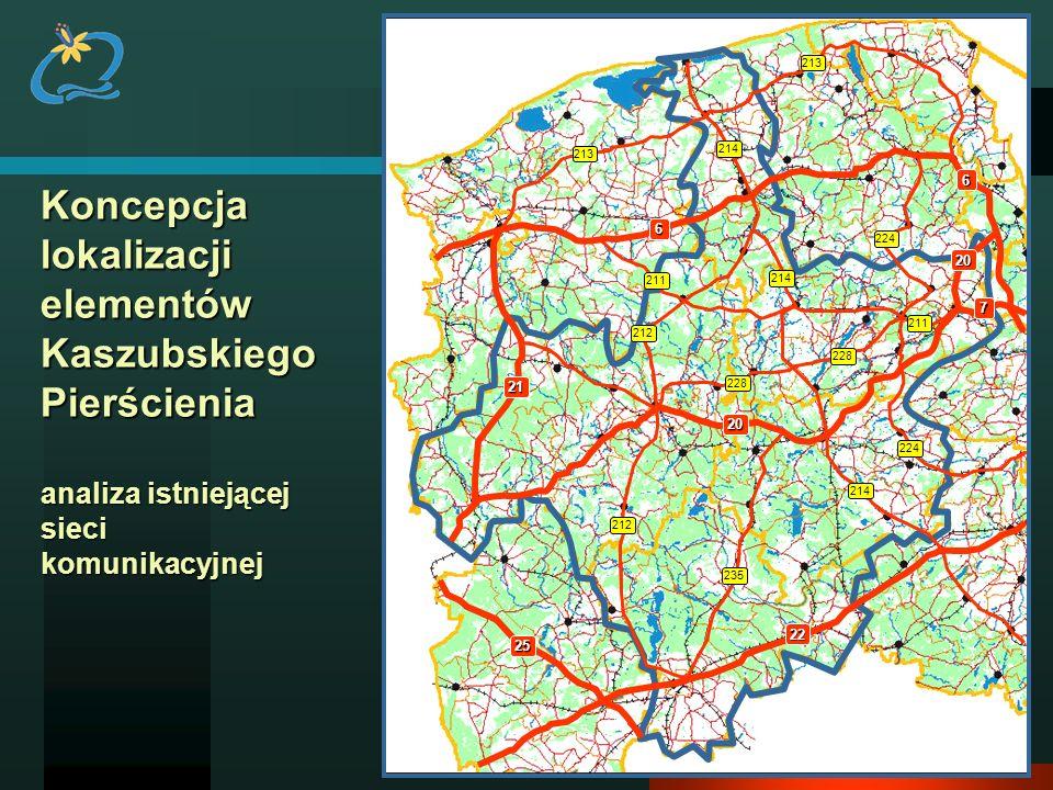 224 213. 214. 211. 228. 212. 235. 6. Koncepcja lokalizacji elementów Kaszubskiego Pierścienia analiza istniejącej sieci komunikacyjnej.