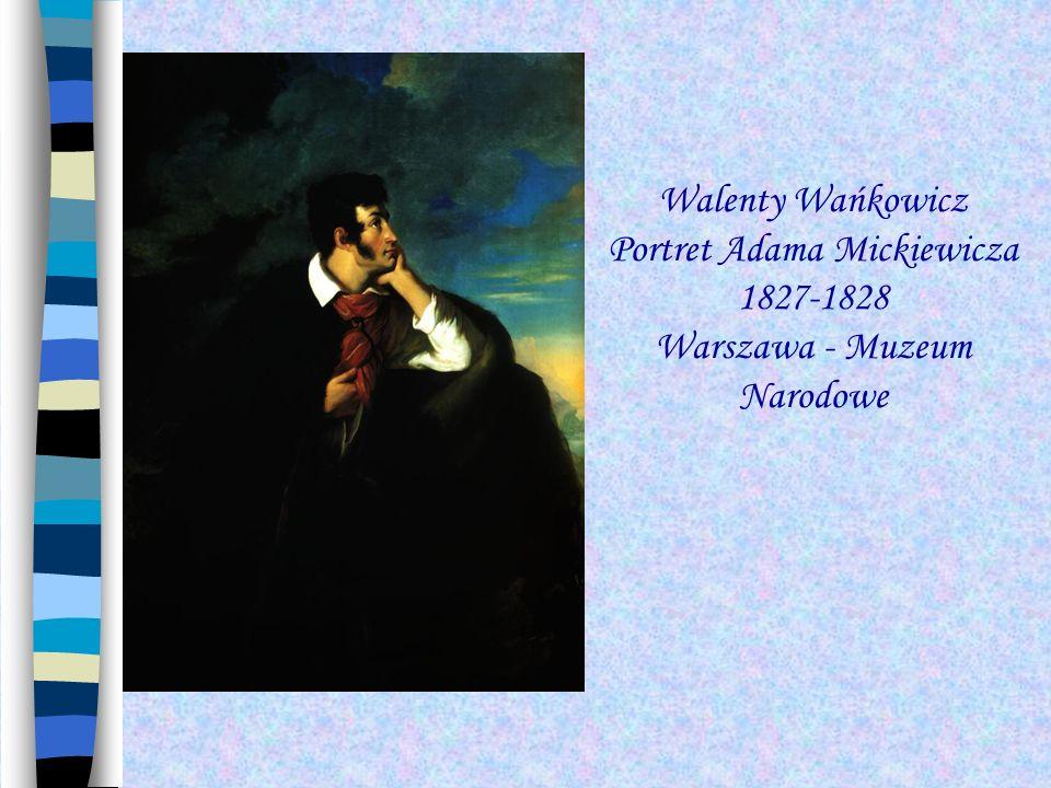 Walenty Wańkowicz Portret Adama Mickiewicza 1827-1828