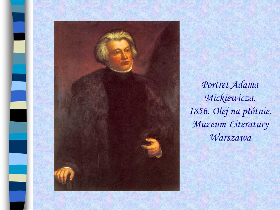 Portret Adama Mickiewicza. 1856. Olej na płótnie