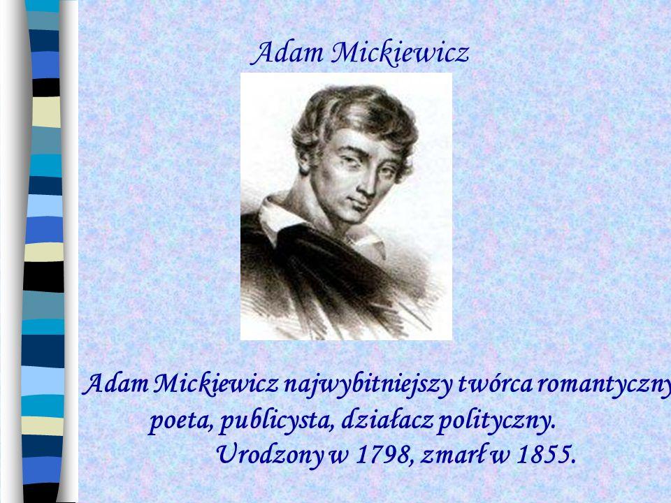 poeta, publicysta, działacz polityczny.