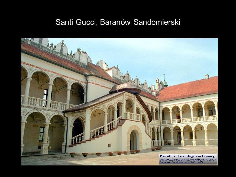 Santi Gucci, Baranów Sandomierski