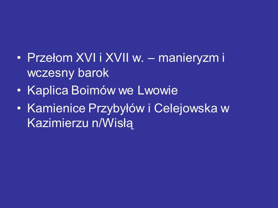 Przełom XVI i XVII w. – manieryzm i wczesny barok