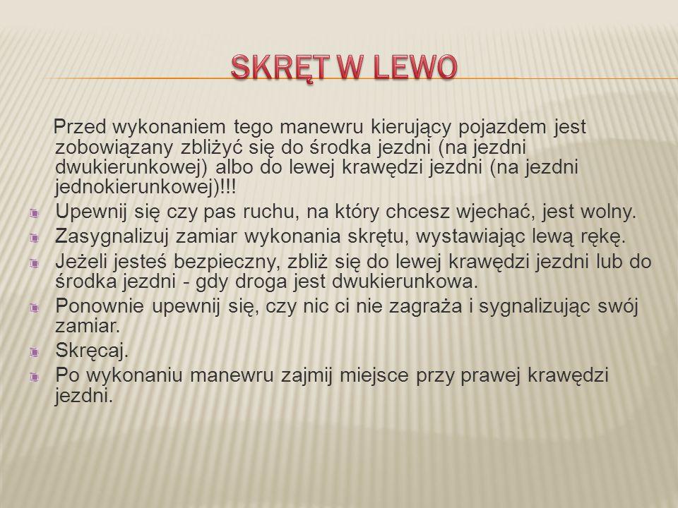 SKRĘT W LEWO