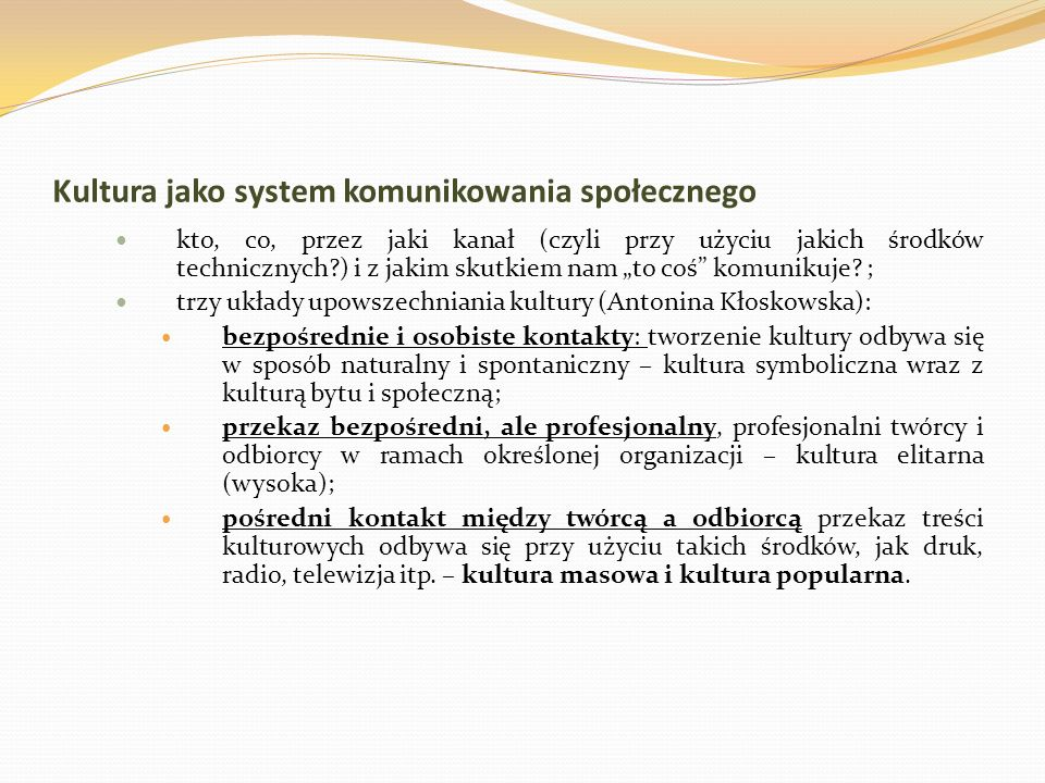 Kultura jako system komunikowania społecznego