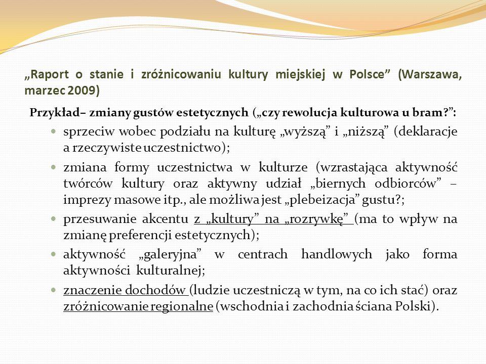 """""""Raport o stanie i zróżnicowaniu kultury miejskiej w Polsce (Warszawa, marzec 2009)"""