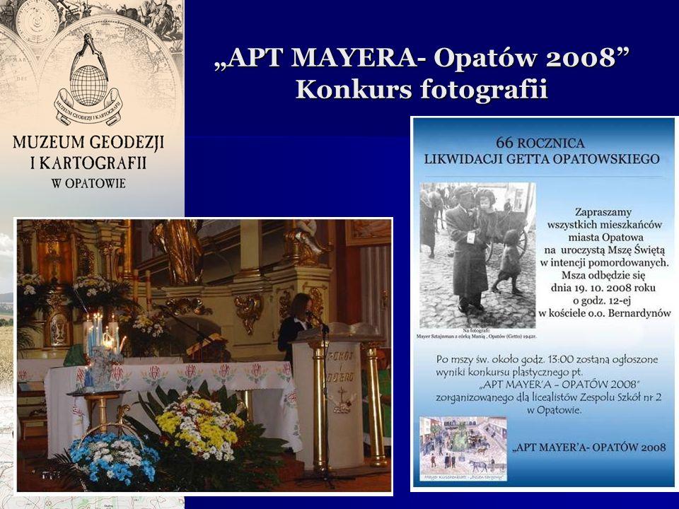 """APT MAYERA- Opatów 2008 Konkurs fotografii"