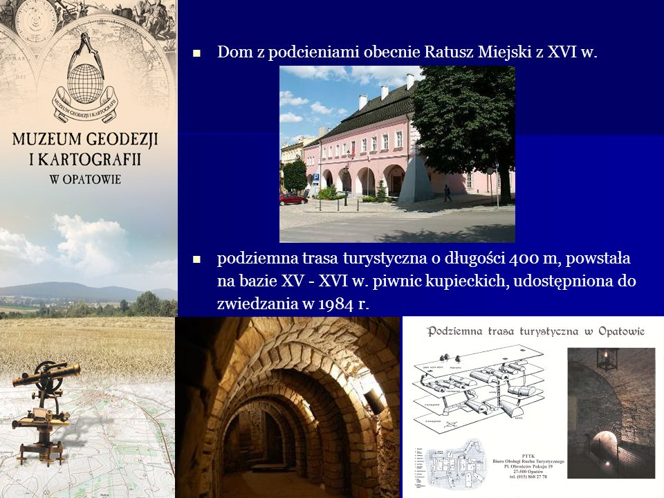 Dom z podcieniami obecnie Ratusz Miejski z XVI w.