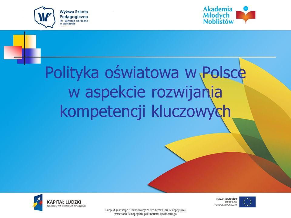 Polityka oświatowa w Polsce w aspekcie rozwijania kompetencji kluczowych