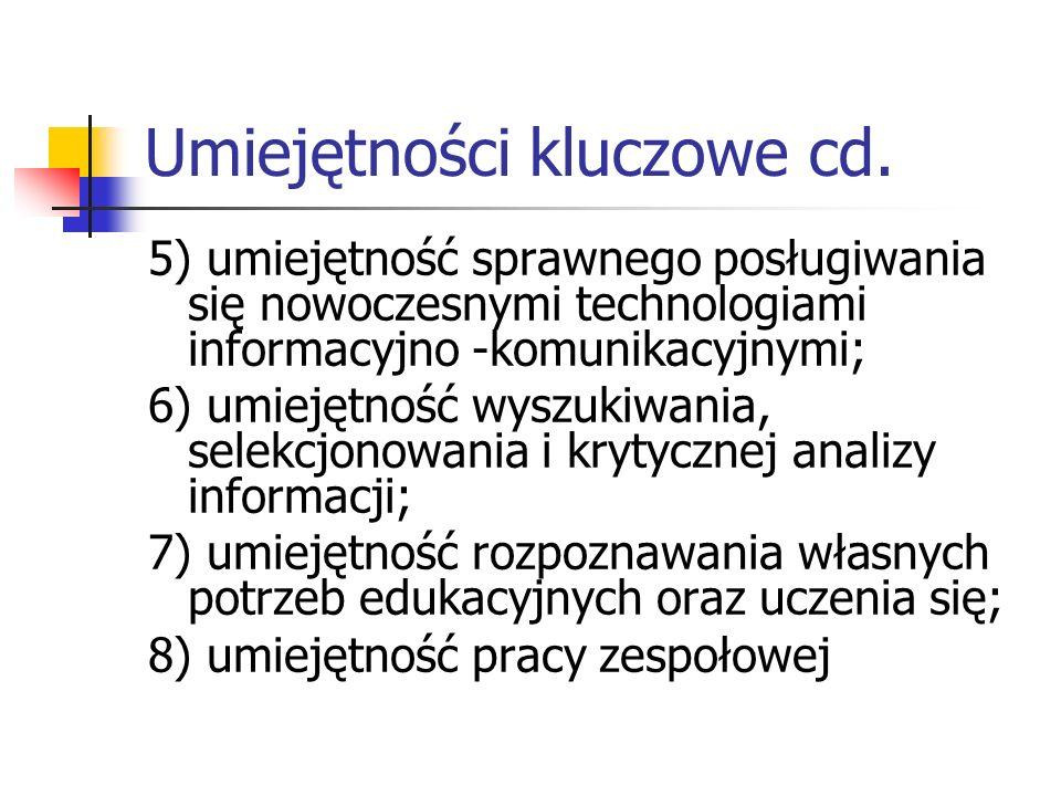 Umiejętności kluczowe cd.