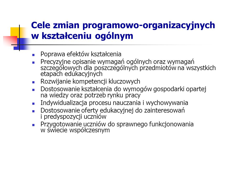 Cele zmian programowo-organizacyjnych w kształceniu ogólnym