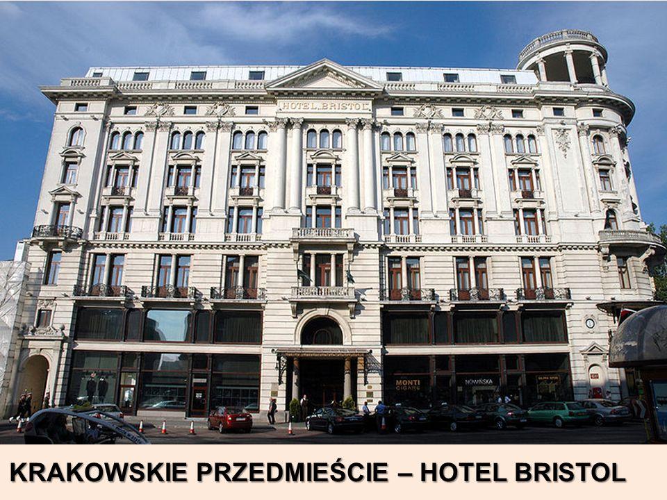 KRAKOWSKIE PRZEDMIEŚCIE – HOTEL BRISTOL