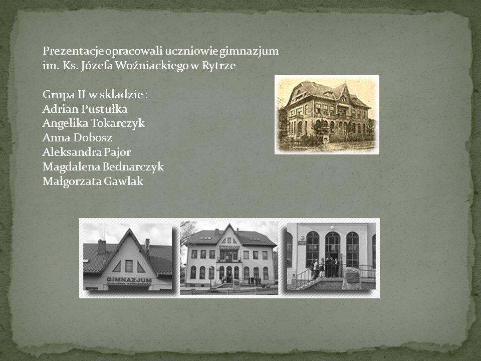 Prezentacje opracowali uczniowie gimnazjum