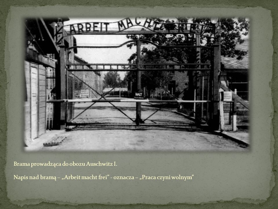 Brama prowadząca do obozu Auschwitz I.